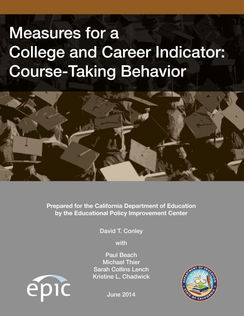 Measures for a College and Career Indicator: Course-Taking Behavior