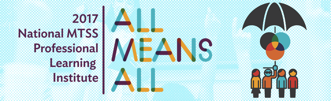 "Professional Learning Institute ""All Means All"""